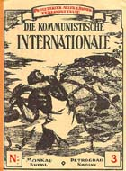 "Front cover of ""Die Kommunistische Internationale"" no 3: (Trotsky Periodicals) - Links to web exhibition on Trotsky."