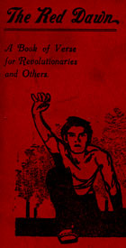 Cover illustration showing a male figure with right arm raised, black on a red background. 'The Red Dawn, a book of verse for revolutionaries and others', inscribed inside with the signature of anarchist Guy Aldred, published 1915 (Sp Coll Bisset 19)