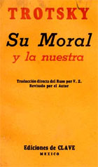 Cover of the first spanish edition of a work by Trotsky, Su moral y la nuestra, originally published as  Ikh moral I nasha (Their morals and ours), Mexico, 1939 (Sp Coll Trotsky S62.213) Links to web exhibition.