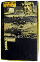 Black cover with additions pasted on. Incorporates image of a landscape, head of a statue and text: Where were you in 1944? (MS Morgan 917/5)