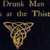 Hugh McDiarmid's 'A drunk man looks at the thistle'. First edition, Edinburgh: 1926. Detail from cover. S.P. 386