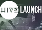 The Hive launch