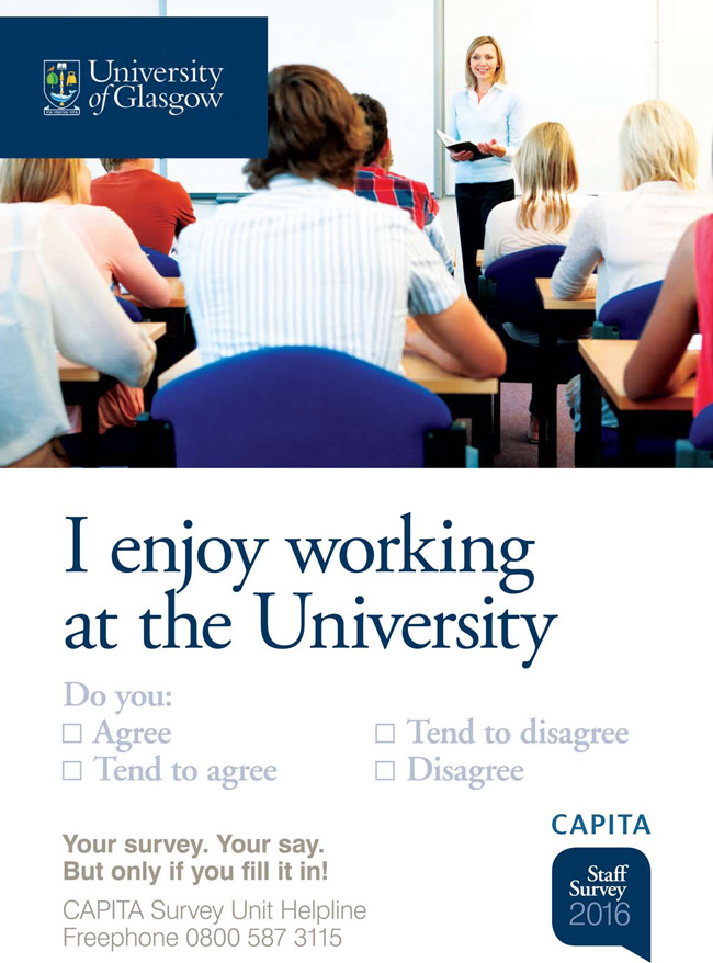 Staff survey poster with the words 'I enjoy working at the University'.