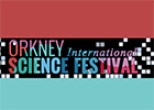 Orkney Science Festival