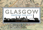 Cover of John Moore's 'Glasgow: Mapping the City'