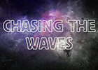 'Chasing the Waves' show title on a starry background