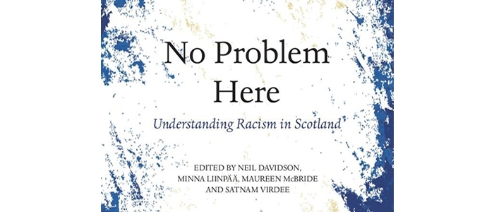 No Problem Here: Understanding Racism in Scotland' book cover 700