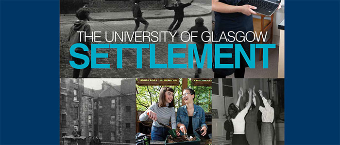 The University of Glasgow Settlement Exhibition