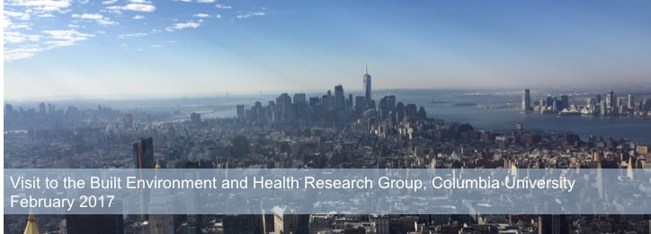 Blog header for 'Visit to the Built Environment and Health Research Group, Columbia University, February 2017' showing New York skyline, 724x261px