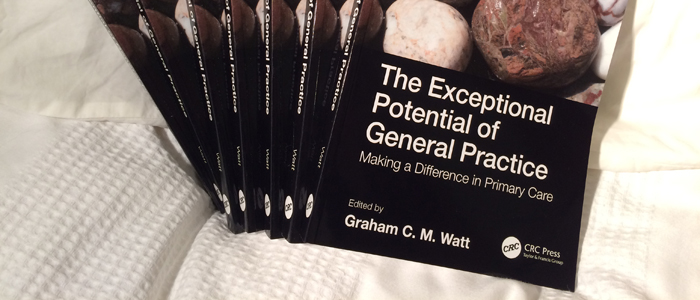 Front cover of Prof Graham Watt's book The Exceptional Potential of General Practice