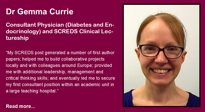 Dr Gemma Currie - Consultant Physician (Diabetes and Endocrinology) and SCREDS Clinical Lectureship participant