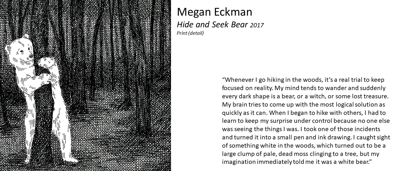 "artwork by Megan Eckman (drawing of a polar bear hiding behind a tree) and quote ""Whenever I go hiking in the woods, it's a real trial to keep focused on reality. My mind tends to wander and suddenly every dark shape is a bear, or a witch. I drew one of those incidents: a large clump of pale, dead moss clinging to a tree - my imagination immediately told me it was a white bear."""