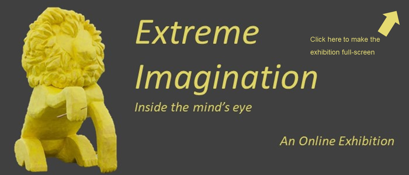 grey slide with yellow cast lion and text 'Extreme imagination - inisde the mind's eye. Online exhibition'. Arrow pointing to top right corner has text underneath 'click here to make the exhibition full-screen'
