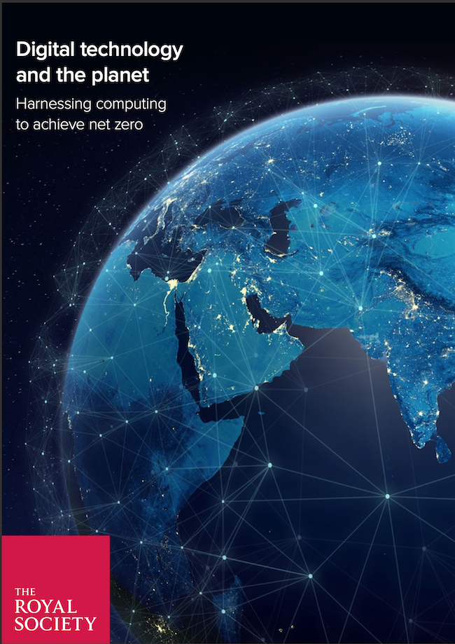 The front cover of the Royal Society's report, Digital Technology and the Planet: Harnessing computing to achieve net zero