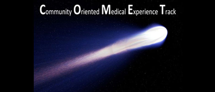 Community Orientated Medical Experience Track (COMET)