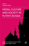Media, Cult & Society in Russia book cover