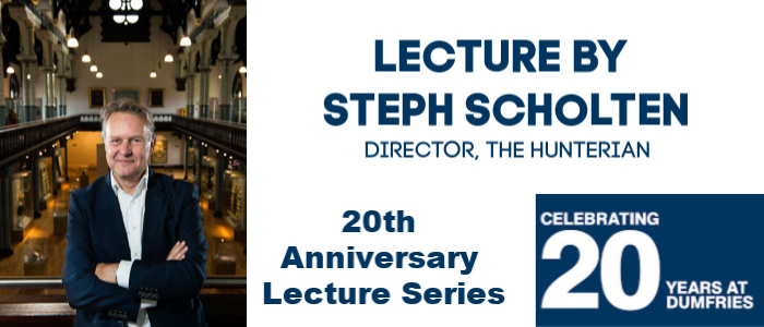 Image for Celebrating 20 Years in Dumfries - Lecture by Steph Scholten, Director of The Hunterian
